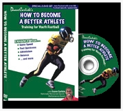 How to Become a Better Athlete - Coach Duane Carlisle